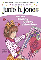 Junie B. Jones #14: Junie B. Jones And The Mushy