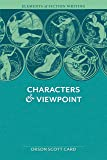 Characters & Viewpoint (Elements of Fiction Writing)