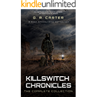 Killswitch Chronicles: The Complete Anthology