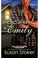 Rescuing Emily (Delta Force Heroes Book 2) Kindle Edition