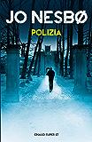 Polizia (Einaudi. Stile libero big) (Italian Edition)