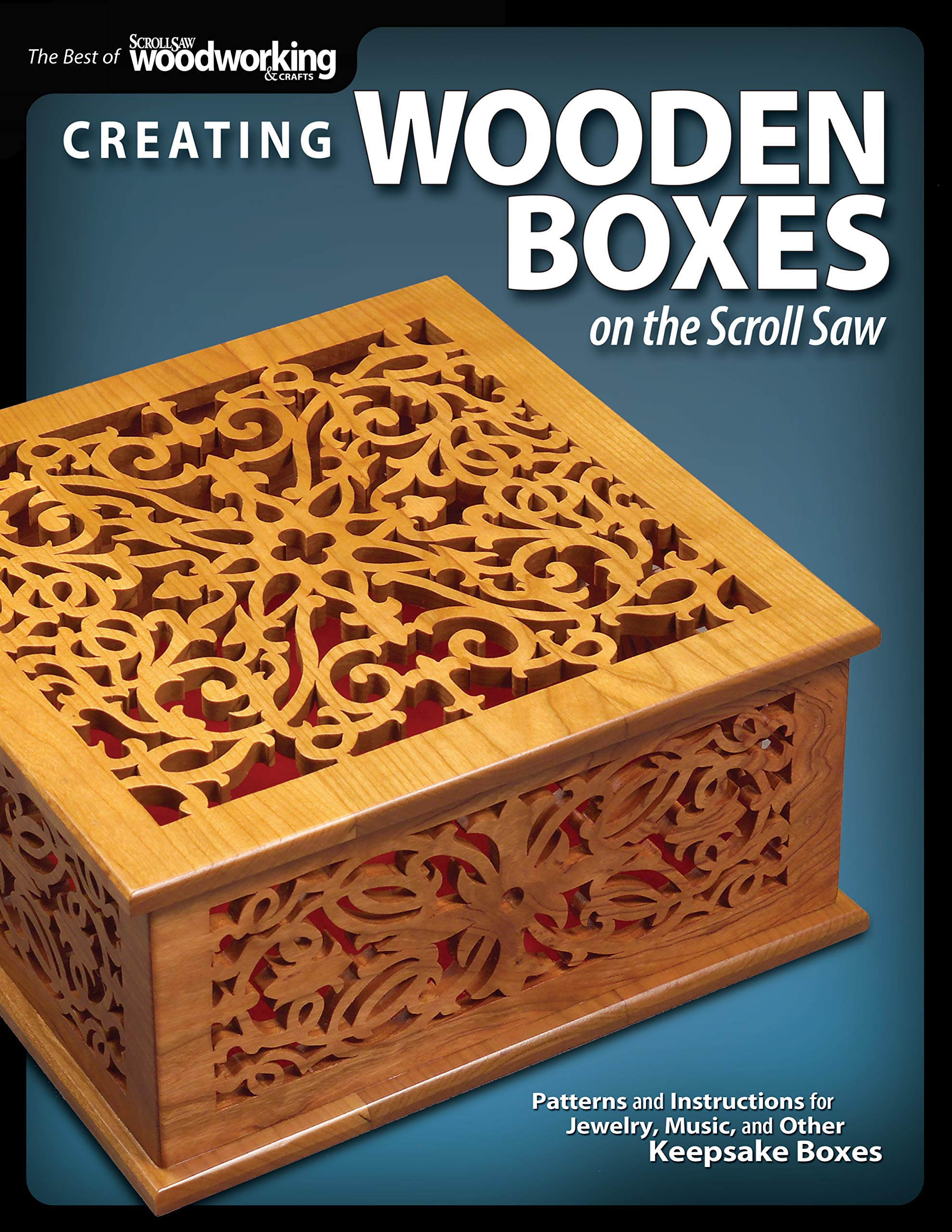Creating Wooden Boxes On The Scroll Saw Patterns And