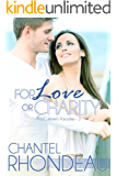For Love or Charity (McCallister's Paradise Book 3)