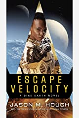 Escape Velocity: A Dire Earth Novel (The Dire Earth Cycle Book 5) Kindle Edition