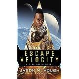 Escape Velocity: A Dire Earth Novel (The Dire Earth Cycle Book 5)