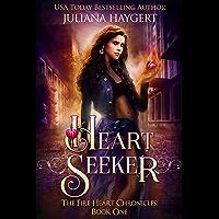 Heart Seeker (The Fire Heart Chronicles Book 1) (English Edition)