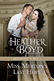 Miss Merton's Last Hope (Miss Mayhem Book 4)