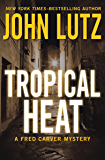 Tropical Heat (The Fred Carver Mysteries Book 1)
