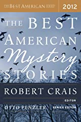 The Best American Mystery Stories 2012 (The Best American Series ®) Kindle Edition