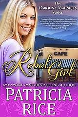 Rebel Girl (Carolina Magnolia Series Book 5) Kindle Edition