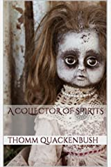 A Collector of Spirits Kindle Edition