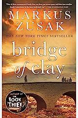 Bridge of Clay Kindle Edition