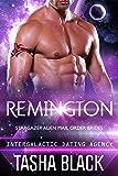 Remington: Stargazer Alien Mail Order Brides #5 (Intergalactic Dating Agency)