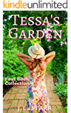 Tessa's Garden: Four Season Collection