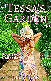 Tessa's Garden: Four Season Collection