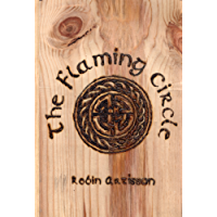 The Flaming Circle: A Reconstruction of the Old Ways of Britain and Ireland (English Edition)