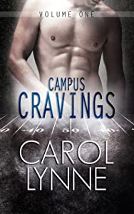 Campus Cravings Volume One: (A Gay Romance)