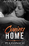 Coming Home (Friends & Lovers Book 2)