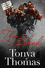 Those She Left Behind (The Women of Strength Diaries Book 5) Kindle Edition