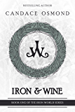 Iron & Wine: Modern Tales of Faerie (The Iron World Series Book 1)