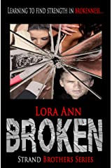 Broken (Strand Brothers Series, Book 3) Kindle Edition