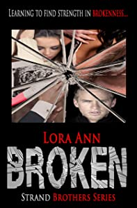 Broken (Strand Brothers Series, Book 3)