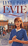 Evie: A young woman's search for love and adventure