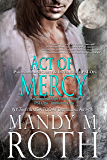 Act of Mercy: Paranormal Security and Intelligence an Immortal Ops World Novel (PSI-Ops / Immortal Ops Book 1) (English Edition)