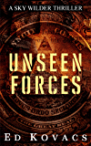 UNSEEN FORCES: SKY WILDER (BOOK ONE)