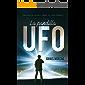 LA PANDILLA UFO: Una aventura juvenil sobre el caso Ovni de Roswell