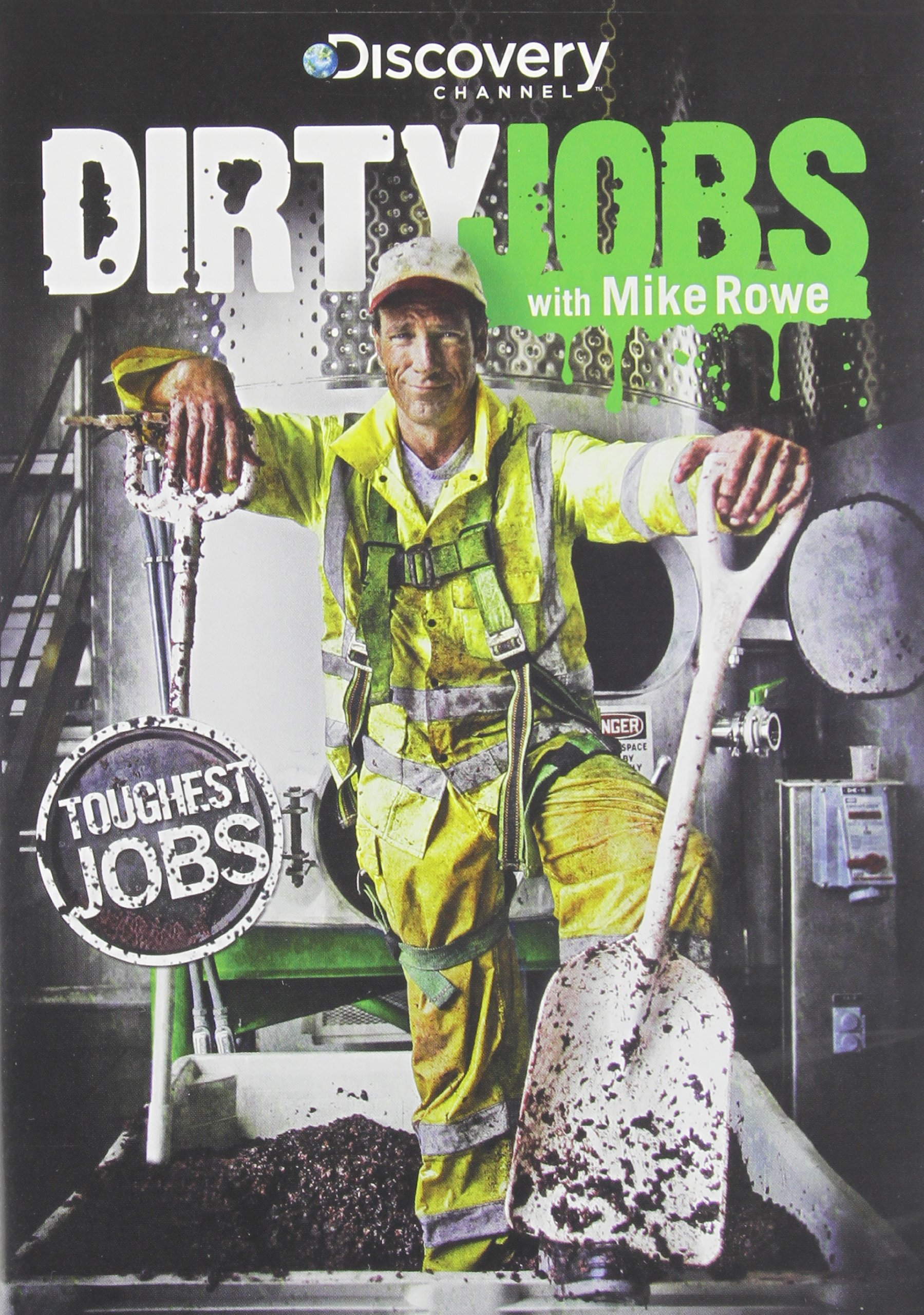 Dirty Jobs: Toughest Jobs