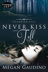 Never Kiss and Tell (Guardian Kiss Book 2) Kindle Edition