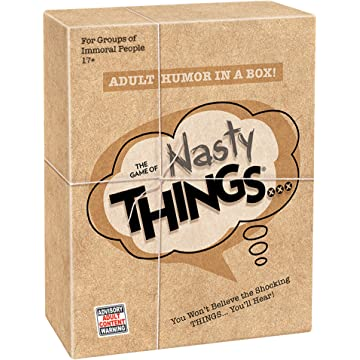 Nasty Things ...