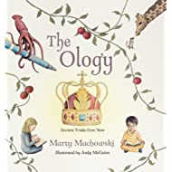 The Ology: Ancient Truths, Ever New