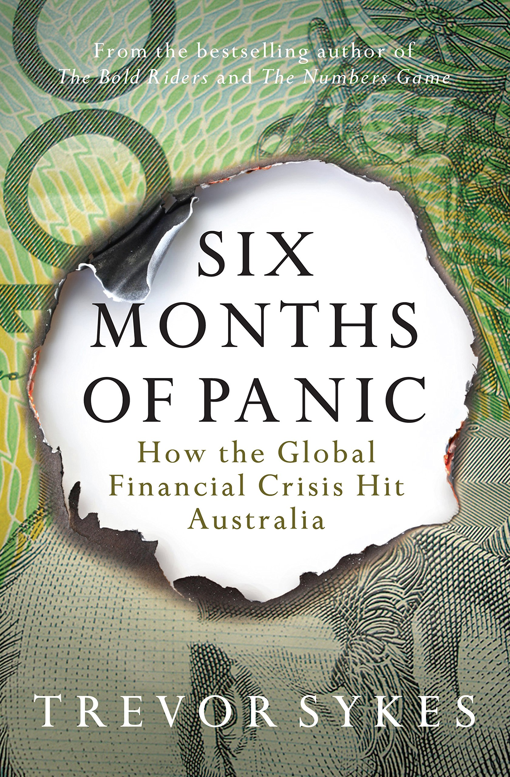Six Months of Panic: How the Global Financial Crisis Hit Australia ebook