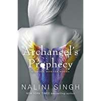 Archangel's Prophecy: Guild Hunter Book 11 (The Guild Hunter Series) (English Edition)