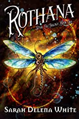 Rothana (Star-Fae Trilogy Book 2) Kindle Edition