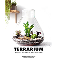 Terrarium: 33 Glass Gardens to Make Your Own (English Edition)