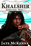 Khalshir (Kingmakers Book 1)