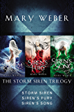 The Storm Siren Trilogy: Storm Siren, Siren's Fury, Siren's Song