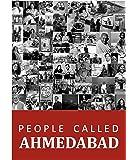 People Called Ahmedabad