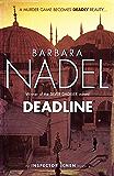 Deadline (Inspector Ikmen Mystery 15): A thrilling murder mystery set in the heart of Istanbul (Inspector Ikmen Series)