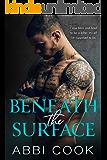 Beneath The Surface: A Dark Mafia Romance (Captive Hearts Book 2)