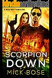 Scorpion Down: A Dan Roy Thriller: Dan Roy Series Book 7