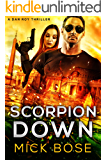 Scorpion Down: A Dan Roy Thriller: Dan Roy Series Book 7