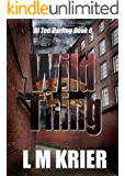 Wild Thing (DI Ted Darling Book 6)