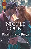 Reclaimed by the Knight (Lovers and Legends)