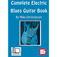 Complete Electric Blues Guitar Book (English Edition)