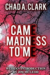 Came Madness To Me Kindle Edition