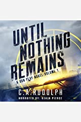 Until Nothing Remains: A Gun Play Novel, Volume 1 Audible Audiobook
